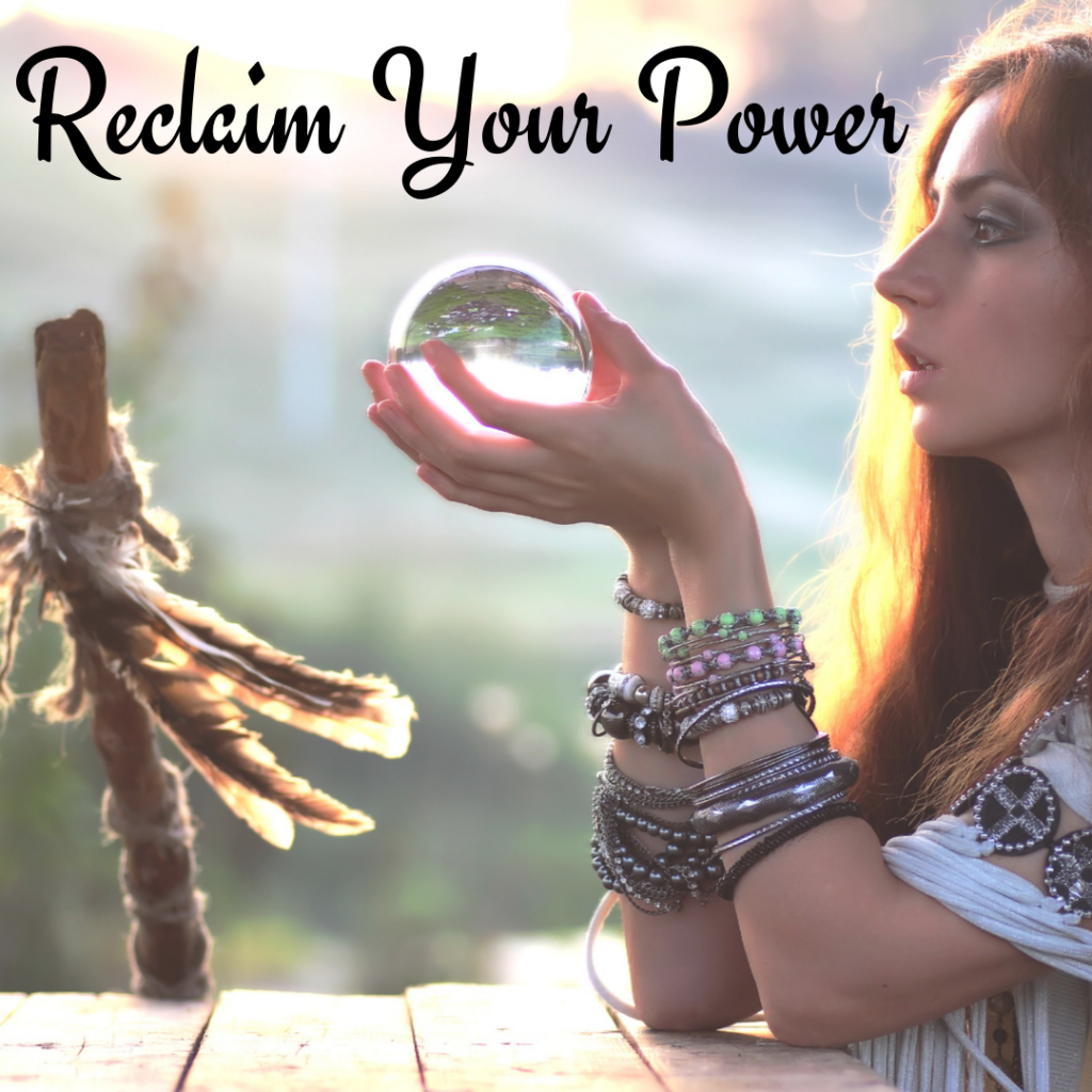reclaim your power